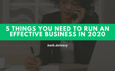 Five Things You need, To Run An Effective Business In 2020